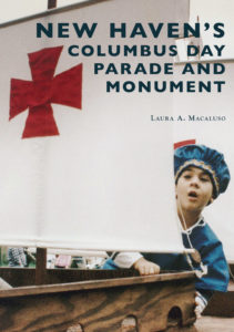 New Haven's Columbus Day Parade and Monument