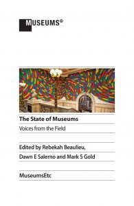 The State of Museums, Voices from the Field